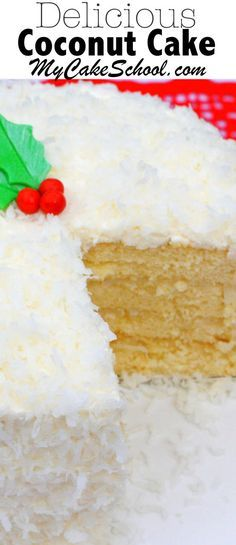 You'll love this moist and flavorful scratch Coconut Cake Recipe! My Cake School Online Cake Classes & Recipes!