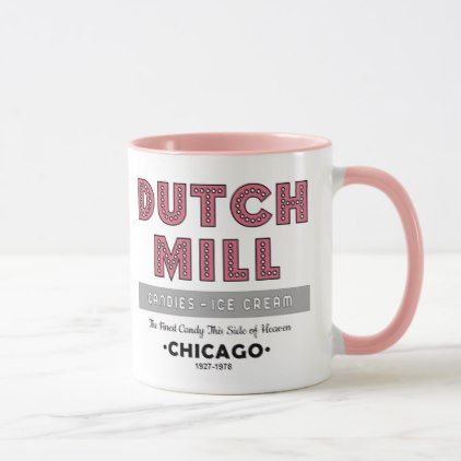Dutch Mill Candy Company Chicago IL Mug - home gifts ideas decor special unique custom individual customized individualized