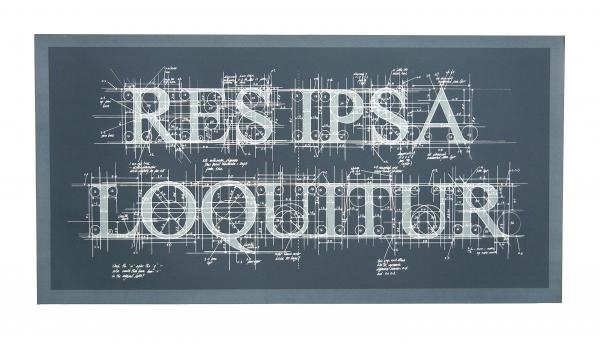 Untitled (RES IPSA LOQUITUR) 2011  53 x 90 cm  Screenprint on paper