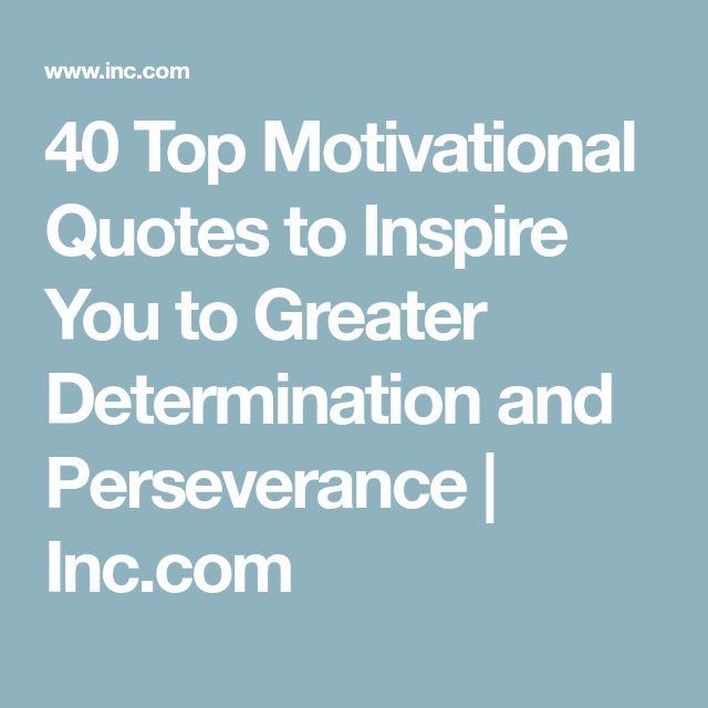 Motivational Quotes Perseverance: Best 25+ Determination Ideas On Pinterest