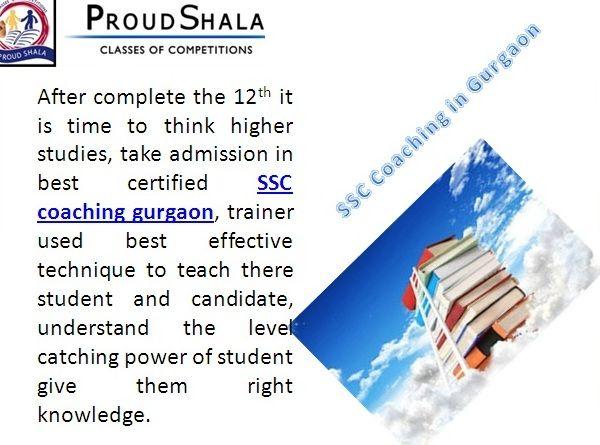 Htsindia is one of reputed institute, take SSC coaching in gurgaon  http://proudshala.com/ssc-cgl-coaching.html