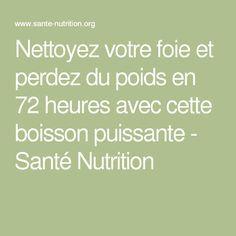 Nettoyez votre foie et perdez du poids en 72 heures avec cette boisson puissante - Santé Nutrition  lire la suite / http://www.sport-nutrition2015.blogspot.com