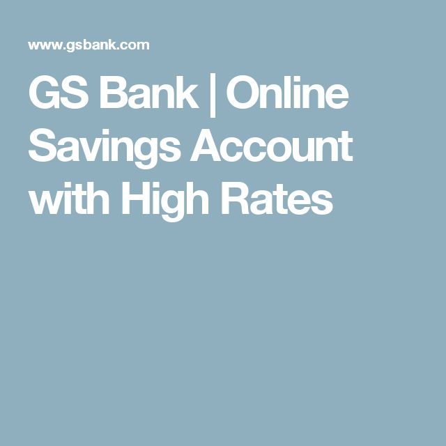 GS Bank | Online Savings Account with High Rates