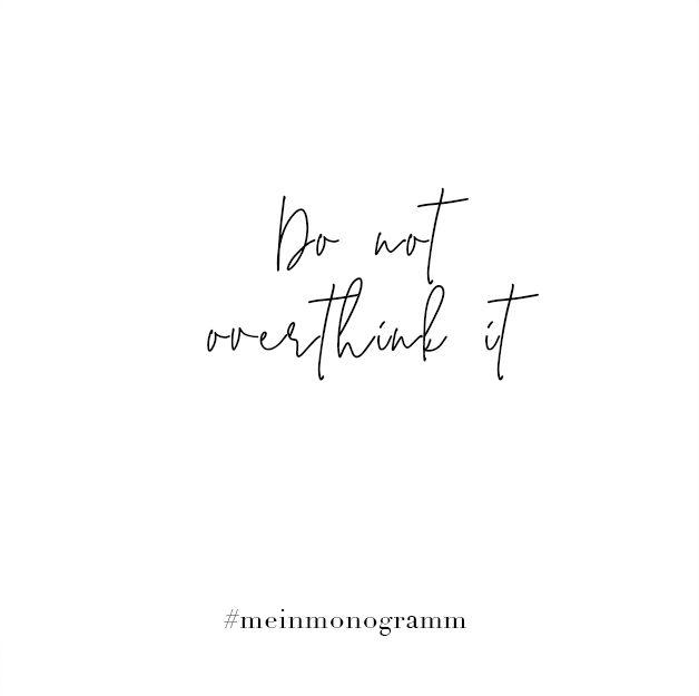 Do Not Overthink It Zitat Englisch Kurz Nachdenken