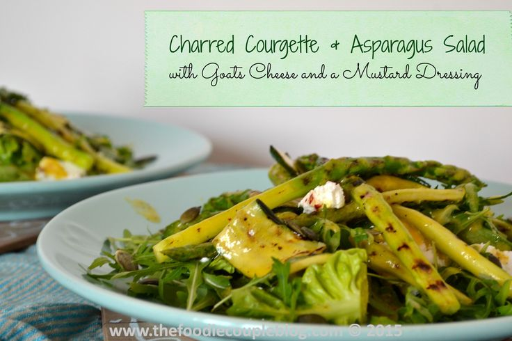 Chargrilled Courgette & asparagus Salad with Goats Cheese & mustard dressing