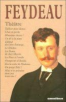"""""""Théâtre : Tailleur pour dames, Chat en poche, Monsieur chasse !, Un fil à la patte, L'Hôtel du Libre Echange, Le Dindon, La Dame de chez Maxim, La Puce à l'oreille, Occupe-toi d'Amélie, Feu la mère de Madame, On purge Bébé !, Mais n'te promène donc pas toute nue !"""" de Georges FEYDEAU <3<3<3 PIÈCES DE THEATRE"""