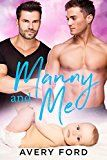 Manny and Me by Avery Ford  (Author) #LGBT #Kindle US #NewRelease #Lesbian #Gay #Bisexual #Transgender #eBook #ad