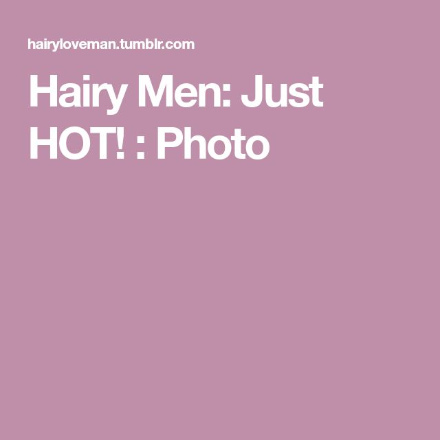 Hairy Men: Just HOT! : Photo