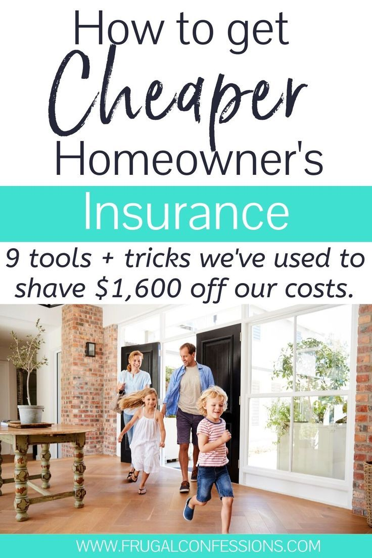 How To Get Cheaper Homeowner S Insurance 9 Must Try Strategies