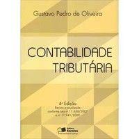 Livros Contabilidade Tributária - 4ª Ed. 2013 - Gustavo Pedro de Oliveira (8502204610)