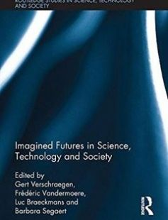 Imagined Futures in Science Technology and Society 1st Edition free download by Gert Verschraegen Frédéric Vandermoere Luc Braeckmans ISBN: 9781138217379 with BooksBob. Fast and free eBooks download.  The post Imagined Futures in Science Technology and Society 1st Edition Free Download appeared first on Booksbob.com.
