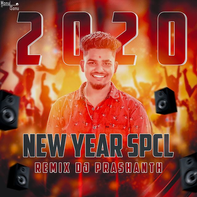 2020 Newyear Spcl Mixes Dj Prashanth Dandu Dj Songs Happy Birthday Dj Old Love Song