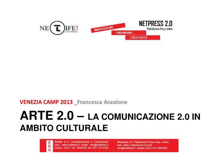 arte-20-la-comunicazione-20-applicata-al-mondo-dellarte by Netlife s.r.l. via Slideshare