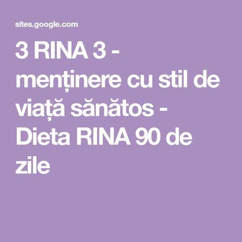 3 RINA 3 - menținere cu stil de viață sănătos - Dieta RINA 90 de zile