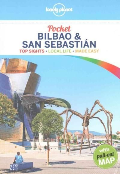 Lonely Planet Pocket Bilbao & San Sebastian: Top Sights - Local Life - Made Easy