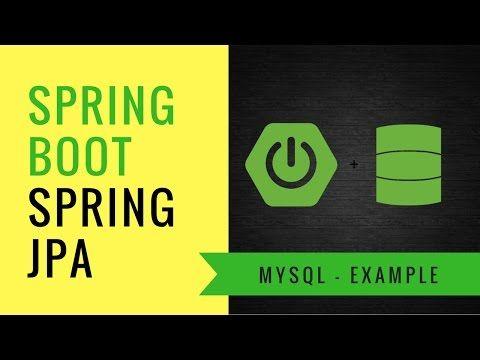 5) Spring Boot integration with MySQL using Spring JPA | Tech