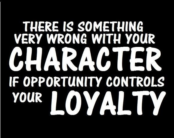 Loyalty No Such Thing In Timeshare Integrity Quotes Morals Quotes Ethics Quotes
