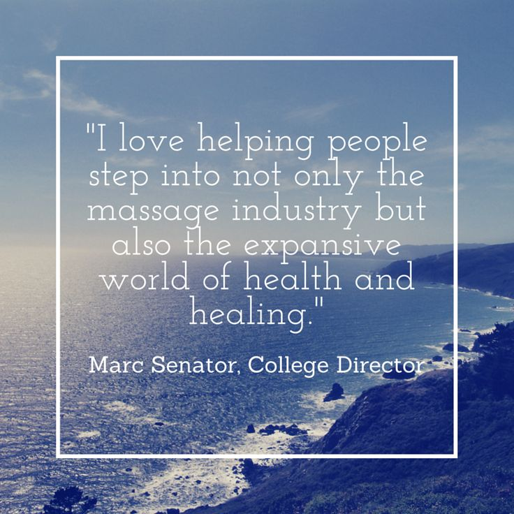 """I love helping people step into not only the massage industry but also the expansive world of health and healing."" - Marc, HEC Director"