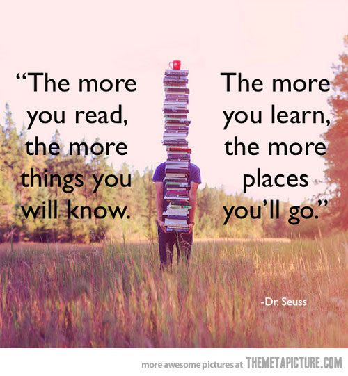 The more you read (dr. seuss,quotes,reading)