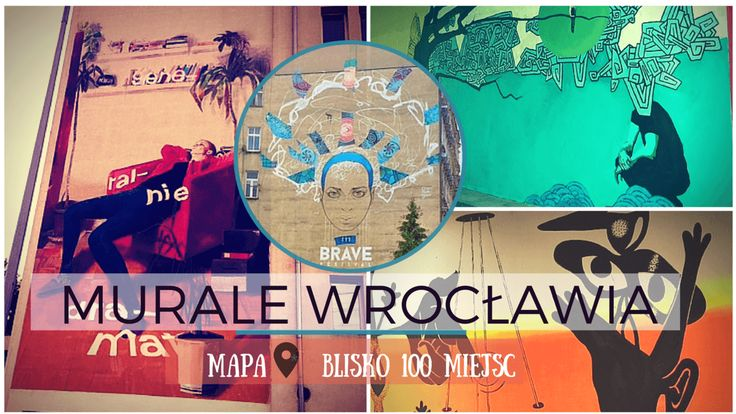 Murale Wrocławia   www.wroclaw.pl