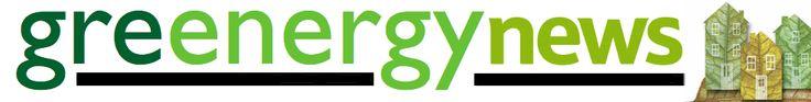 Greenergy Новости - Возобновляемые источники энергии Новости & предстоящие зеленые события