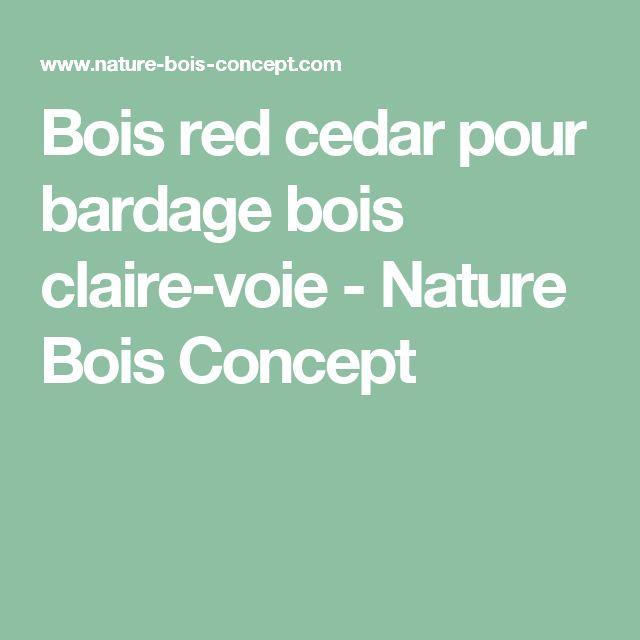 Bois red cedar pour bardage bois claire-voie - Nature Bois Concept
