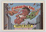 #8: Dryin Ryan (Trading Card) 1986 Topps Garbage Pail Kids Series 6  [Base] #242b