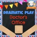 Dramatic Play Doctor's Office Center | Pre-K Pages
