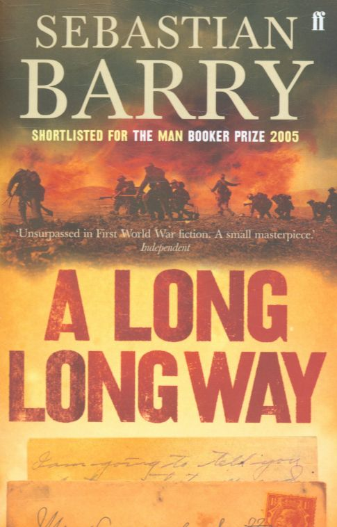 A Long Long Way by Sebastian Barry was Dublin: One City, One Book in 2007. In this novel Barry brings to life the divided loyalties that many Irish soldiers felt during the First World War and maps one man's transition as the war separates him from everything he knows and loves.