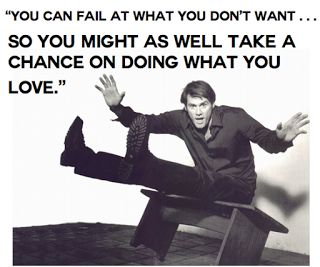 Jim Carrey, quotes form his commencement speech.