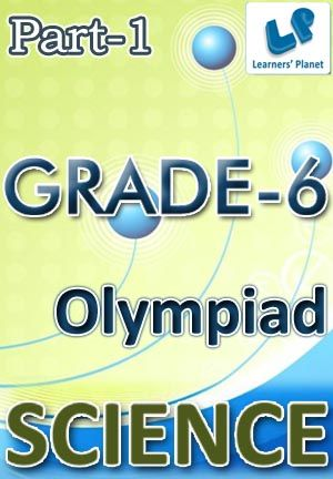 6-OLYMPIAD-SCIENCE-PART-1 Interactive quizzes & worksheets on air and water, animal life, basics of biology and basics of chemistry for grade-6 science olympiad students. Pattern of questions : Multiple Choice Questions   PRICE :- RS.61.00
