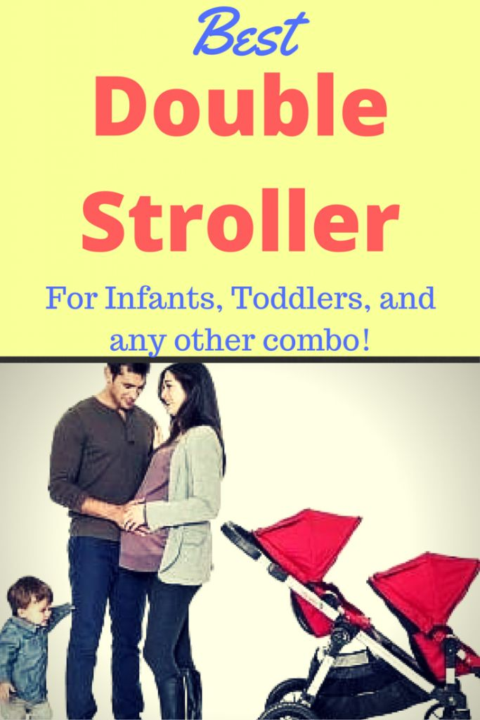 Looking for the Best Double Stroller for your Infant, Toddler or any other combo? Find out which doubles are best and most affordable!