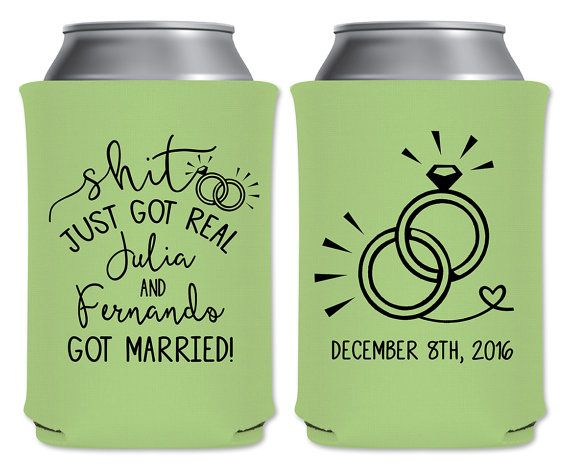 "Wedding Can Coolers Beverage Insulators Koozies Personalized Wedding Favors - Shit Just Got Real Part Coozies by ""ThatWedShop"" on Etsy 