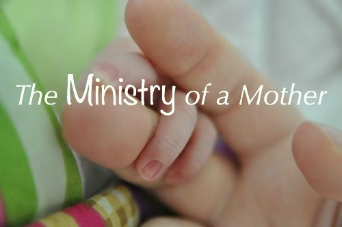 How easily we forget what the ministry of a mother truly is.  The smallest service, the tiniest act of love is seen and cherished and rewarded by the Sovereign of the universe.
