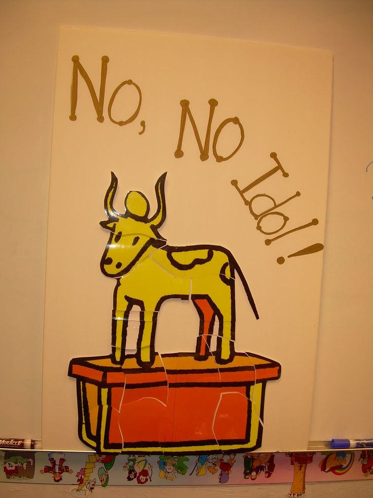 The Lesson About Golden Calf Was A Hit With Kids We Learned How Hebrews Were Impatient People And Decided They Wanted God