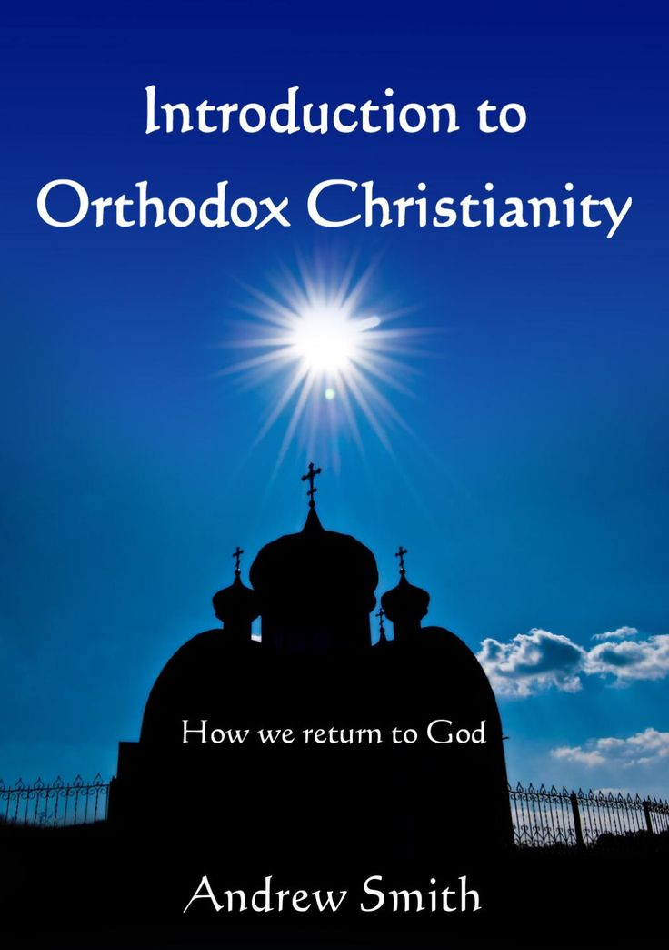 Introduction to Orthodox Christianity