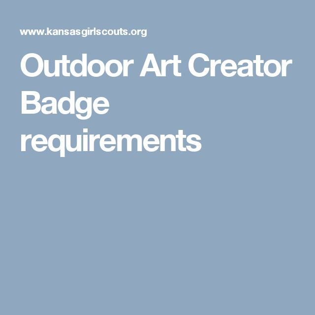 Outdoor Art Creator Badge requirements