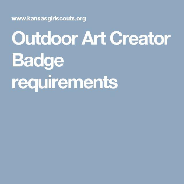 Outdoor Art Creator Badge requirements