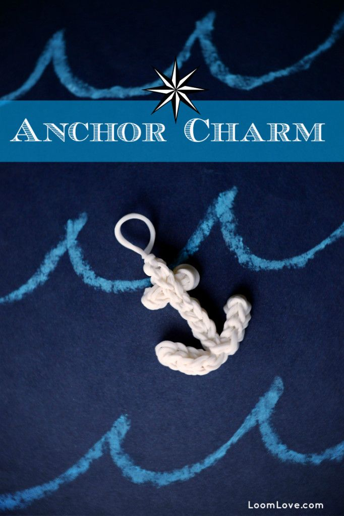 How to Make a Rainbow Loom Anchor Charm