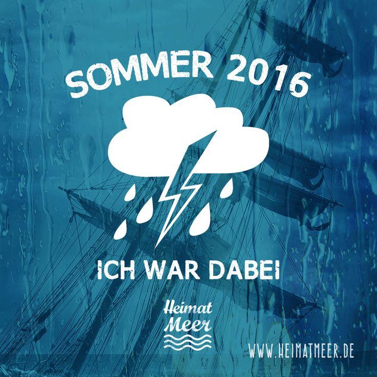 """""""Sommer"""" 2016 - ich war dabei. Heimat Meer"""