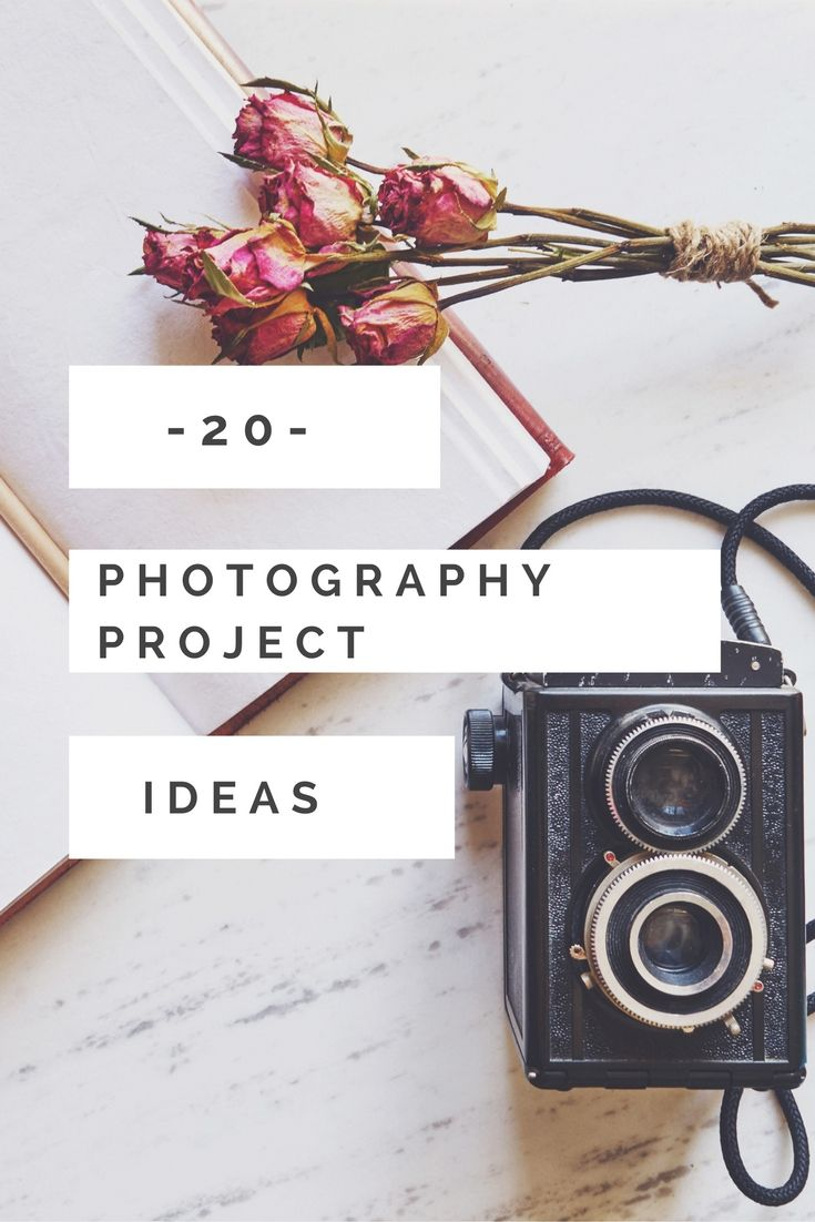 Looking for photography project ideas? Here are 20 photography project ideas for the new year to help you to improve your photography skills