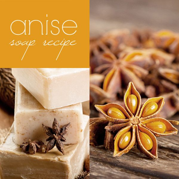 Anise soap recipe (cold process). Deliciously sweet, licorice aroma.