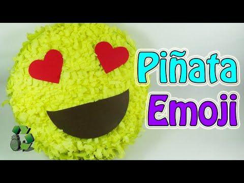 189. Manualidades: Como hacer una piñata emoji o emoticono (Reciclaje) Ecobrisa - YouTube