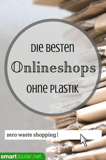 Plastikfrei einkaufen: Hier kaufst du nachhaltig online ein