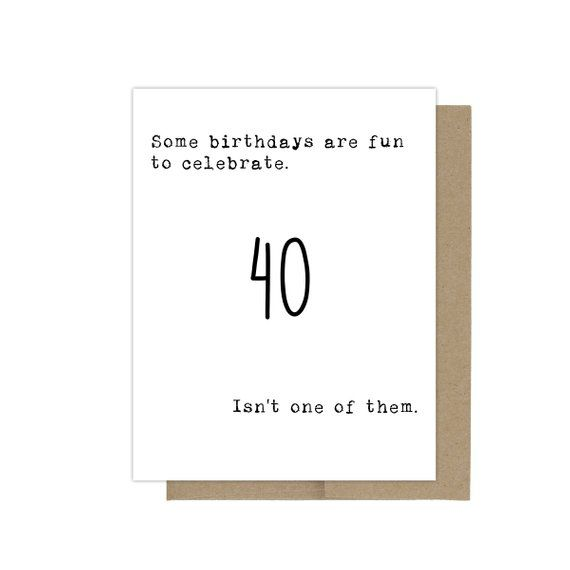 40th Birthday Card Getting Old For Her Him Sarcastic Greeting