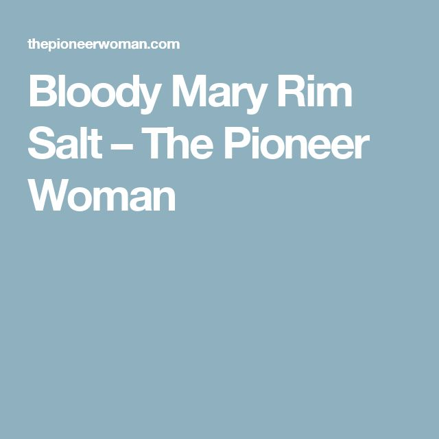 Bloody Mary Rim Salt – The Pioneer Woman