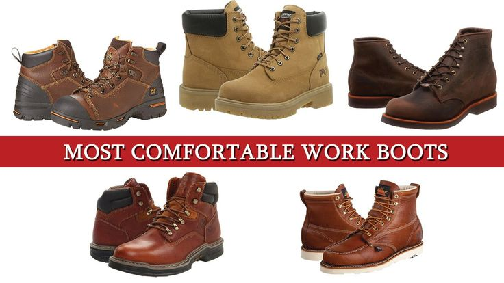 Finding the Best #MostComfortableWorkBoots for Your Job.