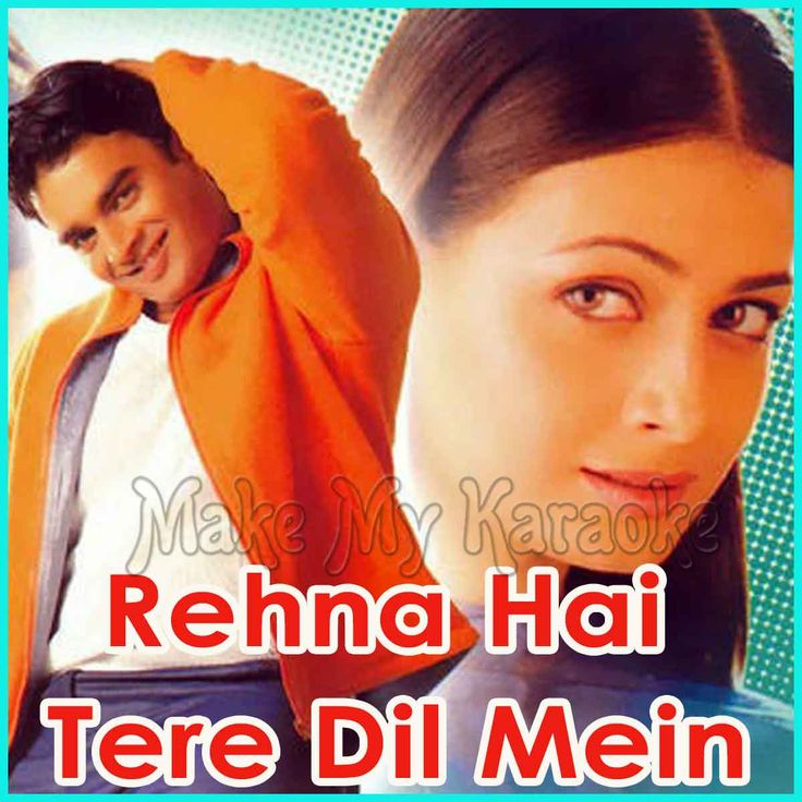 rehna hai tere dil mein film songs pk download