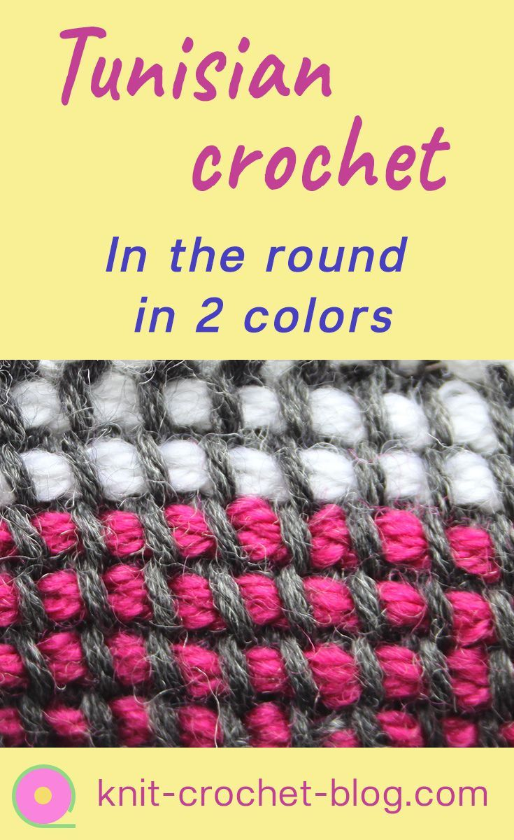 Tunisian Crochet In The Round In Two Colours Using A Double Ended