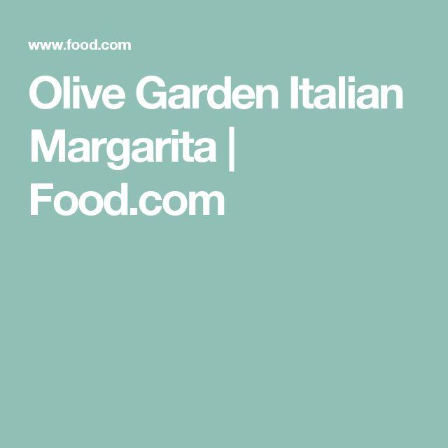 Best 25 italian margarita ideas on pinterest italian - Olive garden italian margarita recipe ...